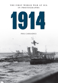 1914 the First World War at Sea in Photographs : Grand Fleet vs German Navy, Paperback / softback Book