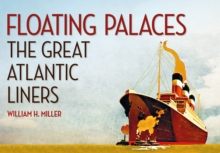 Floating Palaces : The Great Atlantic Liners, EPUB eBook