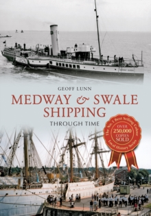 Medway & Swale Shipping Through Time, EPUB eBook