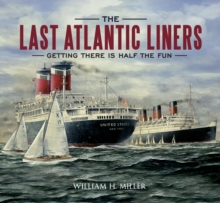 The Last Atlantic Liners : Getting There is Half the Fun, EPUB eBook
