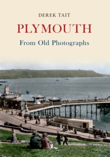Plymouth From Old Photographs, EPUB eBook