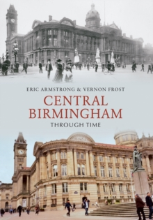 Central Birmingham Through Time, EPUB eBook