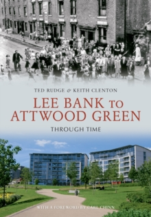 Lee Bank to Attwood Green Through Time, EPUB eBook