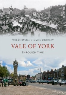 Vale of York Through Time, EPUB eBook