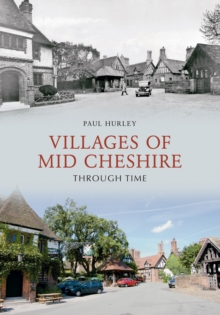 Villages of Mid-Cheshire Through Time, EPUB eBook