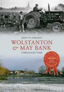 Wolstanton & May Bank Through Time, Paperback / softback Book