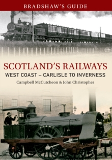 Bradshaw's Guide Scotlands Railways West Coast - Carlisle to Inverness : Volume 5, EPUB eBook