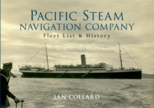 Pacific Steam Navigation Company : Fleet List & History, Paperback Book