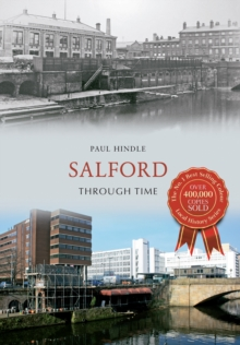 Salford Through Time, Paperback / softback Book