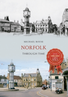 Norfolk Through Time, Paperback Book