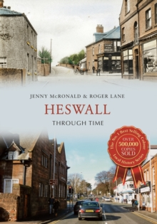 Heswall Through Time, Paperback / softback Book