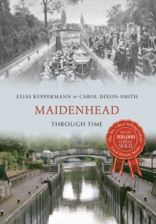 Maidenhead Through Time, Paperback Book