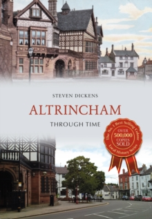 Altrincham Through Time, Paperback Book