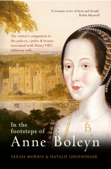 In the Footsteps of Anne Boleyn, Paperback / softback Book