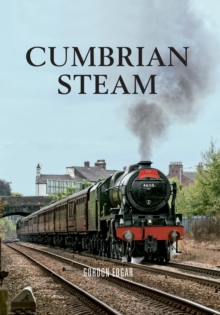Cumbrian Steam, Paperback / softback Book