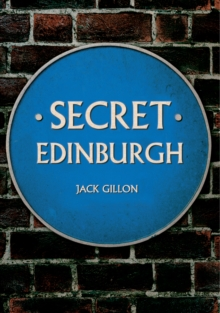Secret Edinburgh, Paperback Book