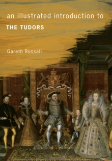 An Illustrated Introduction to the Tudors, Paperback Book