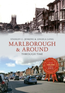 Marlborough & Around Through Time, Paperback Book