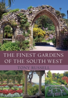 The Finest Gardens of the South West, Paperback Book