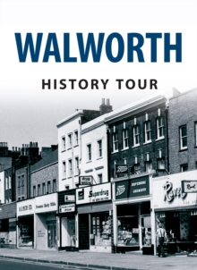 Walworth History Tour, Paperback Book