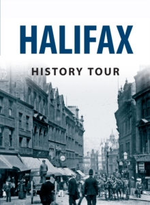 Halifax History Tour, Paperback / softback Book