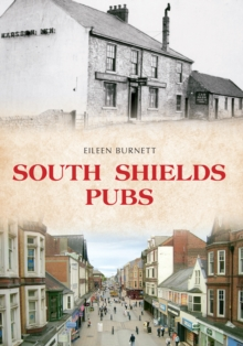 South Shields Pubs, Paperback Book