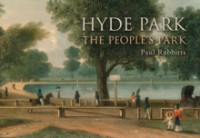 Hyde Park : The People's Park, EPUB eBook