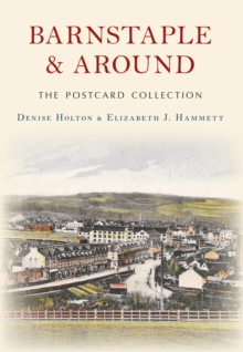 Barnstaple and Around The Postcard Collection, EPUB eBook