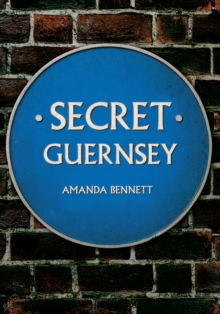 Secret Guernsey, Paperback / softback Book