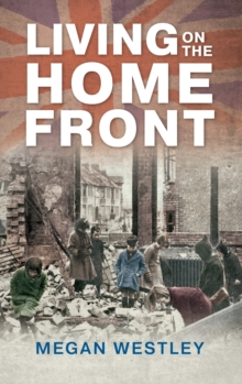 Living on the Home Front, Paperback Book