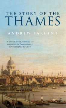 The Story of the Thames, Paperback / softback Book