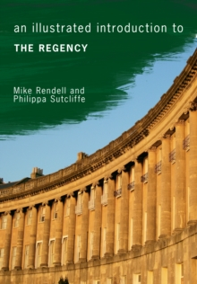 An Illustrated Introduction to the Regency, Paperback Book