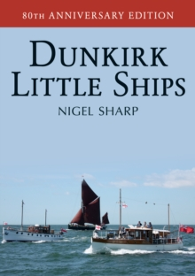 Dunkirk Little Ships, Paperback Book