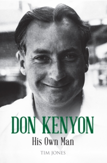 Don Kenyon : His Own Man, Paperback / softback Book