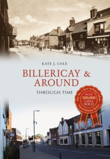 Billericay & Around Through Time, Paperback Book