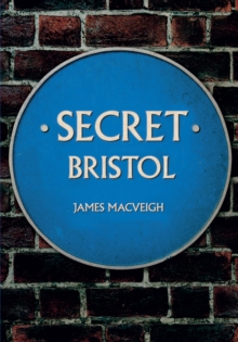 Secret Bristol, Paperback Book
