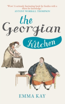 The Georgian Kitchen, Paperback Book