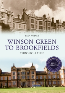 Winson Green to Brookfields Through Time Revised Edition, Paperback / softback Book