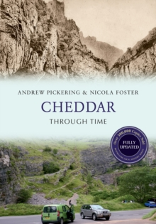 Cheddar Through Time Revised Edition, Paperback Book