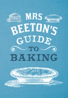 Mrs Beeton's Guide to Baking, Hardback Book