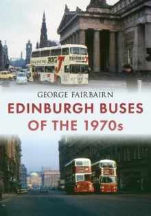 Edinburgh Buses of the 1970s, Paperback Book