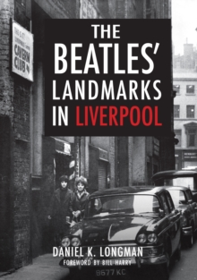 The Beatles' Landmarks in Liverpool, Paperback Book