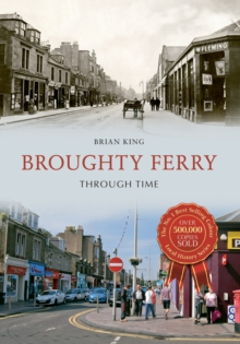 Broughty Ferry Through Time, Paperback Book