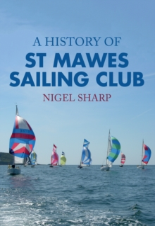 A History of St Mawes Sailing Club, Paperback / softback Book
