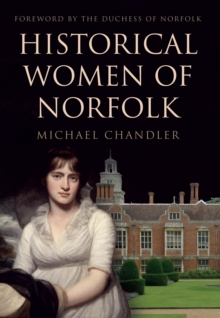 Historical Women of Norfolk, Paperback / softback Book