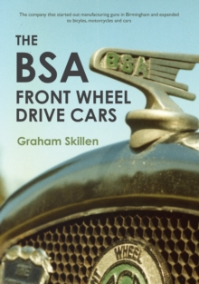 The BSA Front Wheel Drive Cars, Paperback / softback Book