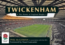 Twickenham : The Home of England Rugby, Paperback Book