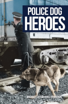 Police Dog Heroes, Paperback Book