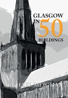 Glasgow in 50 Buildings, EPUB eBook