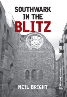 Southwark in the Blitz, Paperback Book